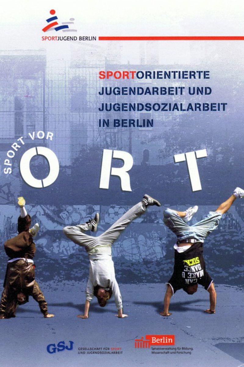 Sportorientierte Jugendarbeit und Jugendsozialarbeit in Berlin